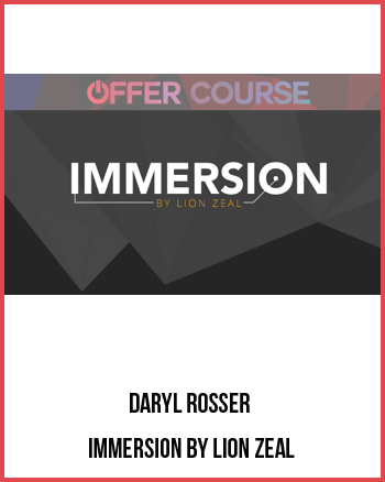 Daryl Rosser – Immersion by Lion Zeal