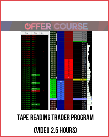 Tape Reading Trader Program (Video 2.5 hours)