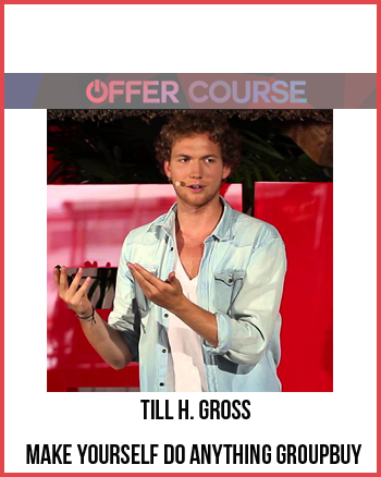Till H. Gross – Make yourself do anything GroupBuy