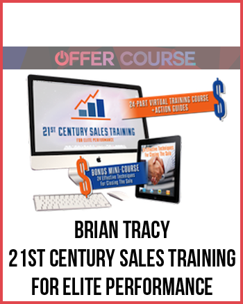 Brian Tracy -21st Century Sales Training for Elite Performance