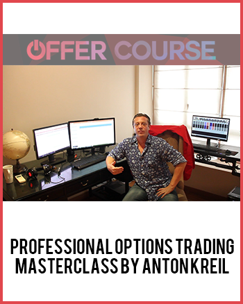 Professional Options Trading Masterclass by Anton Kreil