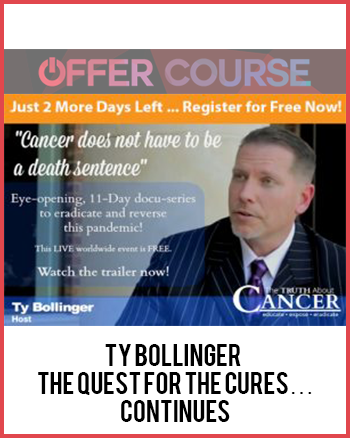 Ty Bollinger – The Quest for the Cures… Continues