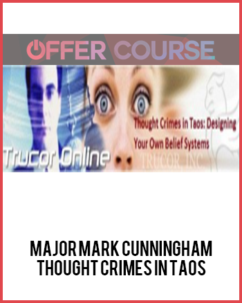 Major Mark Cunningham – Thought Crimes in Taos