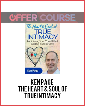Ken Page - The Heart & Soul of True IntimacyKen Page - The Heart & Soul of True Intimacy