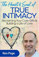Ken Page - The Heart & Soul of True Intimacy