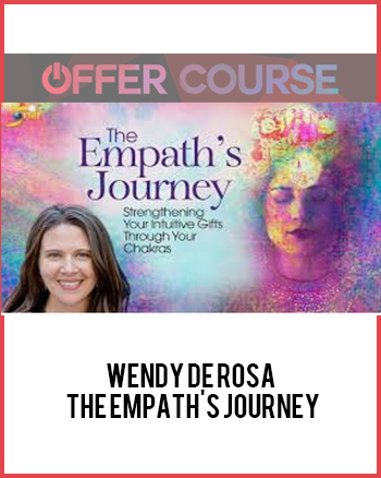 Wendy De Rosa - The Empath's Journey