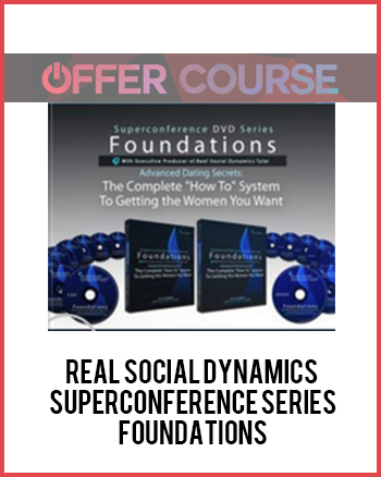 Real Social Dynamics – Superconference Series – Foundations