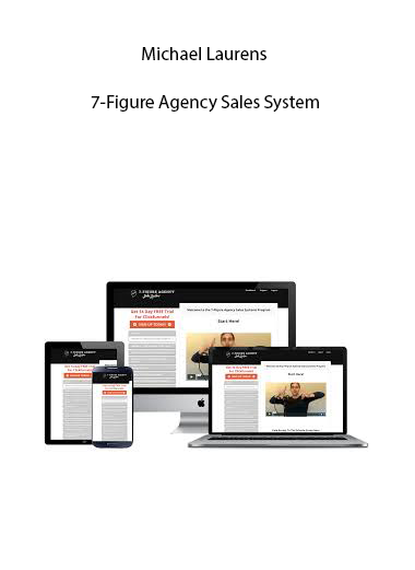 Michael Laurens – 7-Figure Agency Sales System