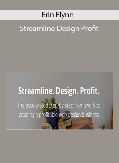 Streamline Design Profit by Erin Flynn