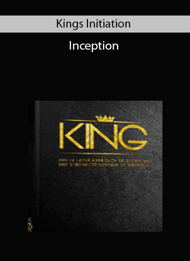 Kings Initiation – Inception