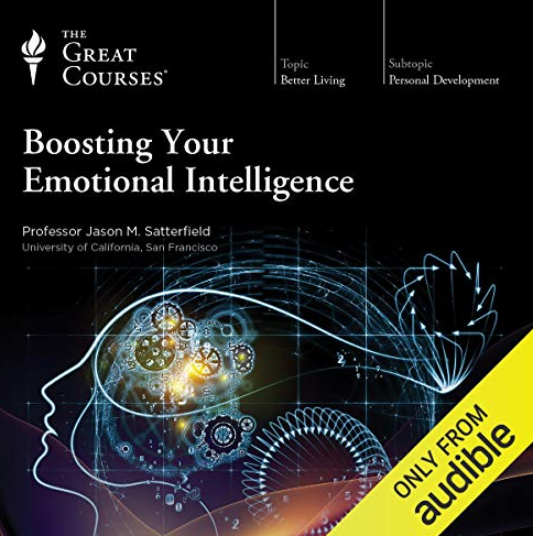 Jason M. Satterfield – Boosting Your Emotional Intelligence