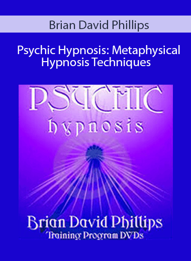 Brian David Phillips - Psychic Hypnosis: Metaphysical ...