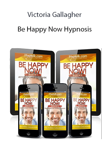 Victoria Gallagher - Be Happy Now Hypnosis