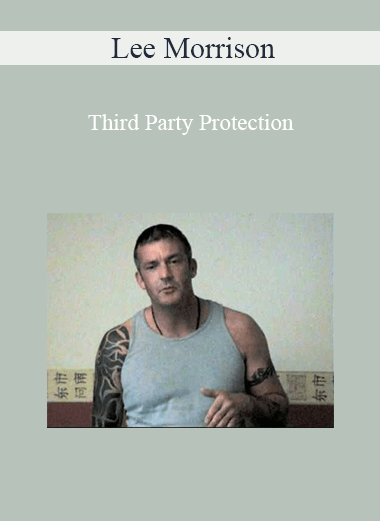 Lee Morrison - Third Party Protection
