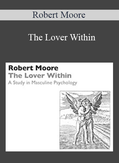 Robert Moore - The Lover Within