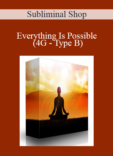 Subliminal Shop - Everything Is Possible (4G - Type B)