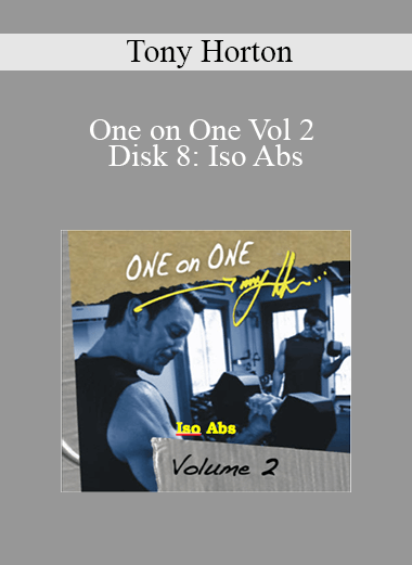 Tony Horton - One on One Vol 2 Disk 8: Iso Abs