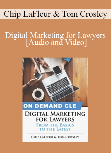 Trial Guides - Digital Marketing for Lawyers: From the Basics to the Latest